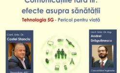 Conferinţă pe tema pericolului tehnologiei 5G, la Piatra Neamţ!